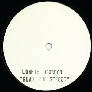 LONNIE GORDON - Beat The Street