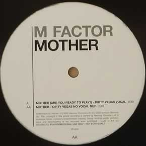 M FACTOR - MOTHER (DIRTY VEGAS)