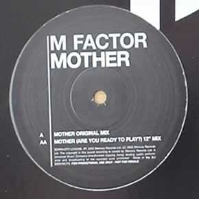 M FACTOR - MOTHER