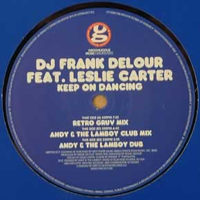 DJ FRANK DELOUR ft LESLIE CARTER - KEEP ON DANCING