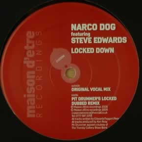 NARCO DOG feat STEVE EDWARDS - LOCKED DOWN