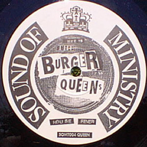 THE BURGER QUEENS - HOUSE FEVER