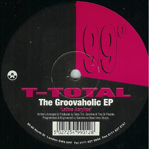 T-TOTAL - THE GROOVAHOLIC EP
