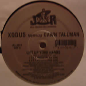 XODUS feat DAWN TALLMAN - LIFT UP YOUR HANDS