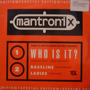 MANTRONIX - WHO IS IT (LIMITED EDITION)