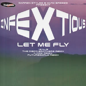 INFEXTIOUS - LET ME FLY (DISC 2)