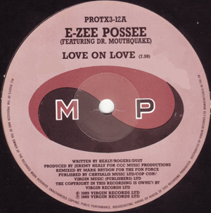 E-Zee Possee Featuring Dr. Mouthquake - Love On Love