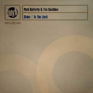 NICK RAFFERTY & THE COALITION - SHINE / TO THE LIMIT