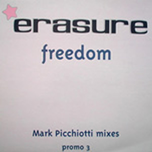 ERASURE - FREEDOM (MARK PICCHIOTTO)