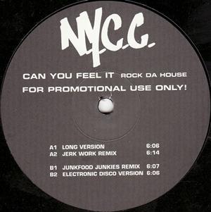 N.Y.C.C. - CAN YOU FEEL IT (ROCK DA HOUSE)