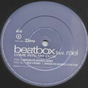 BEATBOX feat RAEL - COME INTO MY CLUB