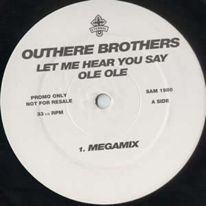 THE OUTHERE BROTHERS - LET ME HEAR YOU SAY OLE OLE