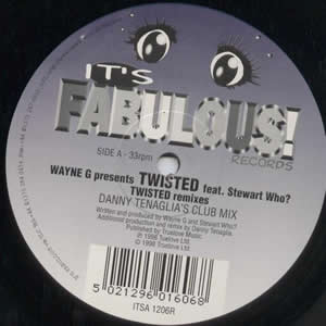 WAYNE G PRESENTS TWISTED - TWISTED (REMIXES)