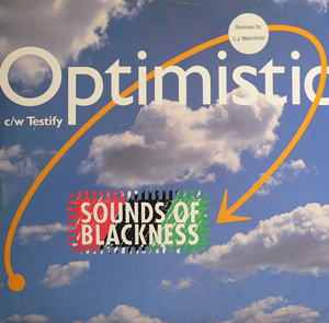 SOUNDS OF BLACKNESS - Optimistic / Testify