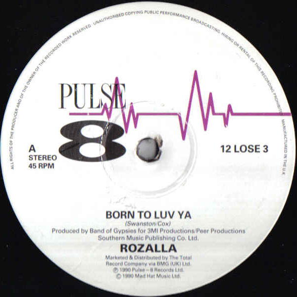 ROZALLA - Born To Luv Ya