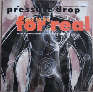 Pressure Drop - Got To Be For Real