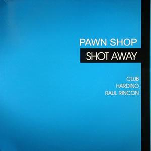 PAWN SHOP - SHOT AWAY
