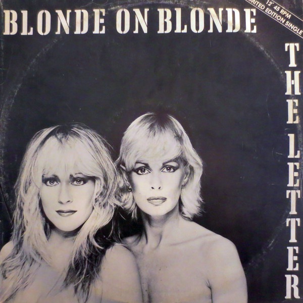 Blonde On Blonde - The Letter