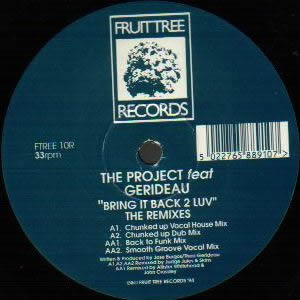 THE PROJECT feat GERIDEAU - BRING IT BACK 2 LUV (REMIXES)