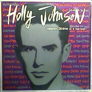 Holly Johnson - Legendary Children (All Of Them Queer)