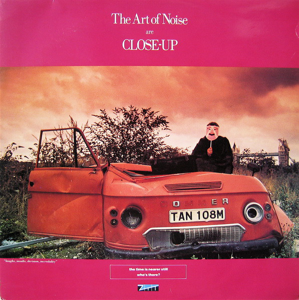 Art Of Noise, The - Close-Up
