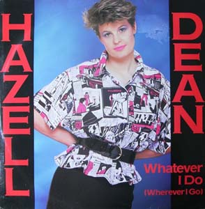 Hazell Dean - Whatever I Do (Wherever I Go)