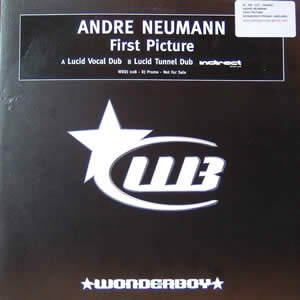 ANDRE NEUMANN - FIRST PICTURE (LUCID MIXES)
