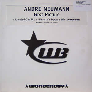 ANDRE NEUMANN - FIRST PICTURE (REMIXES)