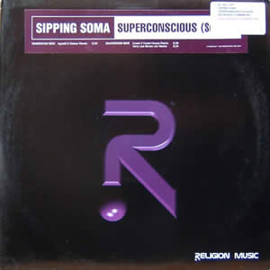 SIPPING SOMA - SUPERCONSCIOUS (SO ALIVE)