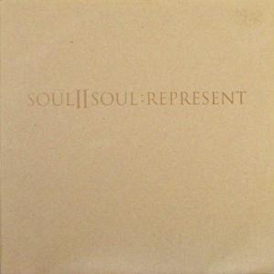 SOUL II SOUL - Represent