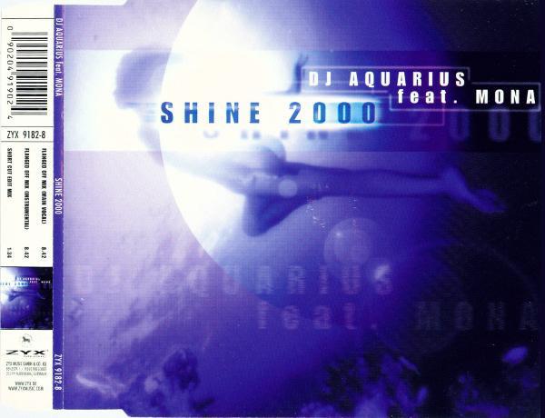 DJ AQUARIUS feat MONA - SHINE 2000