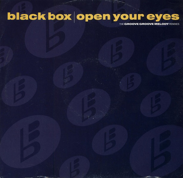 BLACK BOX - Open Your Eyes (The Groove Groove Melody Remixes)?