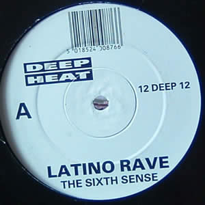 LATINO RAVE - THE SIXTH SENSE