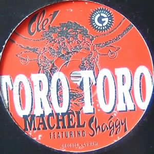 MACHEL feat SHAGGY - TORO TORO