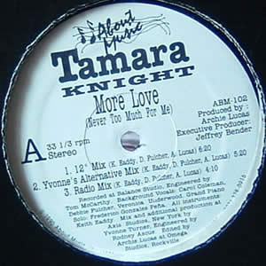 TAMARA KNIGHT - MORE LOVE (NEVER TOO MUCH FOR ME)