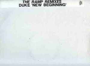 Duke - New Beginning The Ramp Remixes