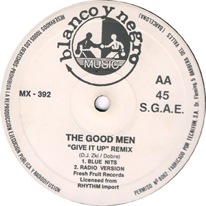 THE GOOD MEN - GIVE IT UP (REMIX)