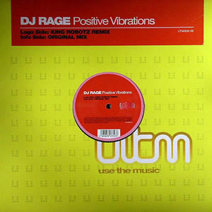DJ RAGE - POSITIVE VIBRATIONS