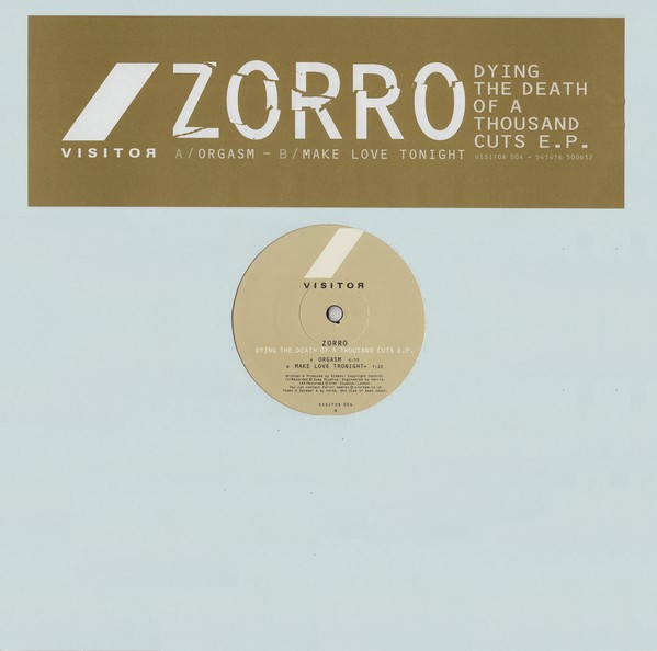 ZORRO - DYING THE DEATH OF A THOUSAND CUTS E.P.