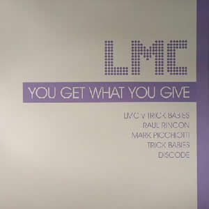 LMC - You Get What You Give