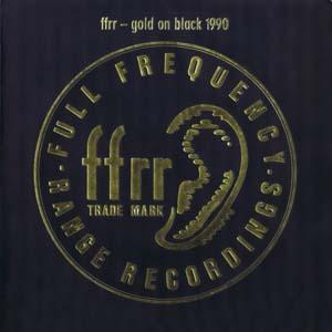 VARIOUS - FFRR - Gold On Black 1990