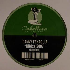 DANNY TENAGLIA - DIBIZA 2007