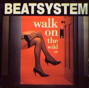 Beatsystem - Walk On The Wild Side