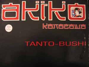 Akiko Kanazawa - Tanto-Bushi
