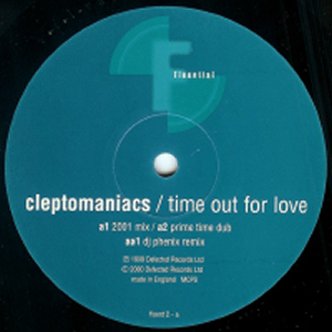 CLEPTOMANIACS - TIME OUT FOR LOVE