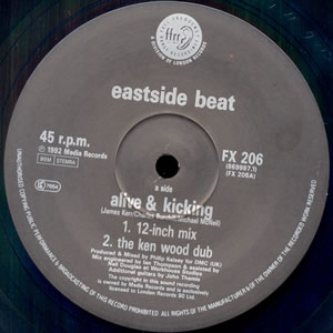 EAST SIDE BEAT - ALIVE & KICKING / RIDE LIKE THE WIND