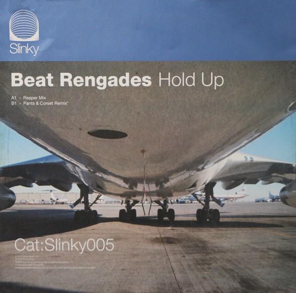 BEAT RENEGADES - HOLD UP (REMIXES)