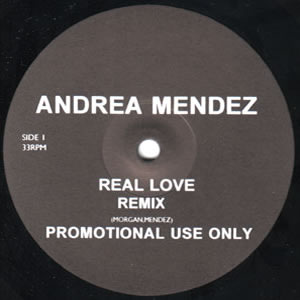 ANDREA MENDEZ - REAL LOVE (REMIX)