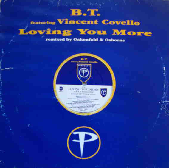 BT feat VINCENT COVELLO - LOVING YOU MORE