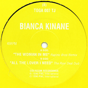 BIANCA KINANE - THE WOMAN IN ME / ALL THE LOVER I NEED